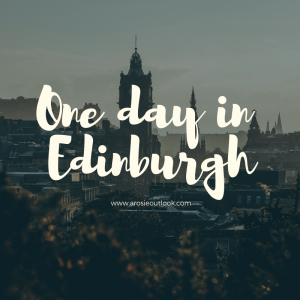 One day in Edinburgh